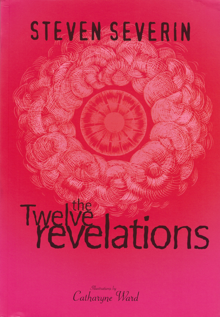 <b> Severin, Steven — <I>The Twelve Revelations</I></b>, 2000